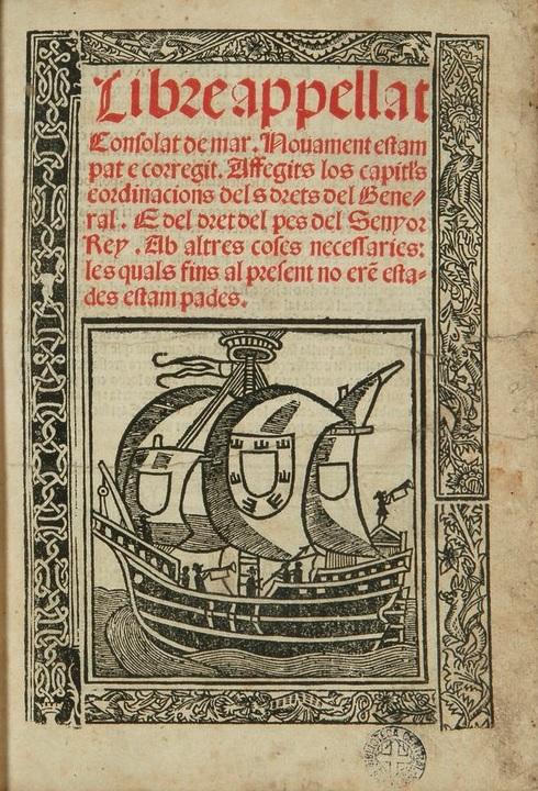 Código de las costumbres marítimas, o Libro del Consulado, impreso en 1518
