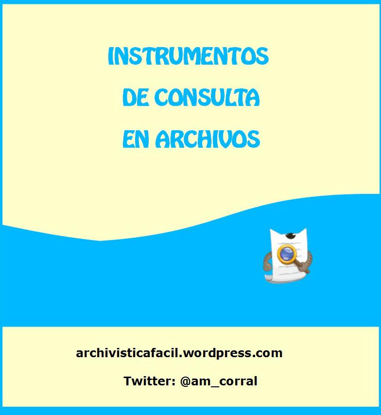 Los instrumentos de consulta en archivos
